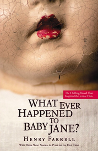 "Book cover of ""What Ever Happened to Baby Jane?"""