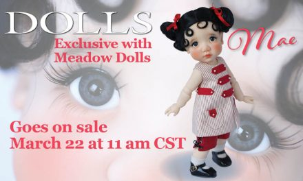 DOLLS Exclusive Meadow Dolls – Edition 30 – Learn More